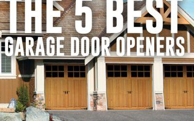 The 5 Best Garage Door Openers