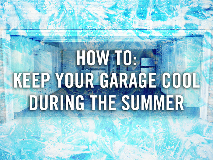 how-to-keep-your-garage-cool-during-the-summer